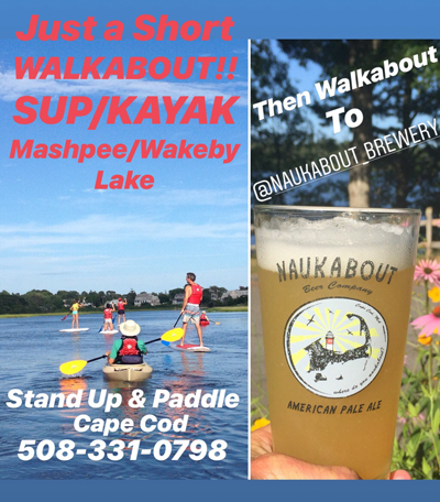 Stand Up and Paddle Mashpee/Wakeby Lake. Just a Short Walkabout to Naukabout Brewery